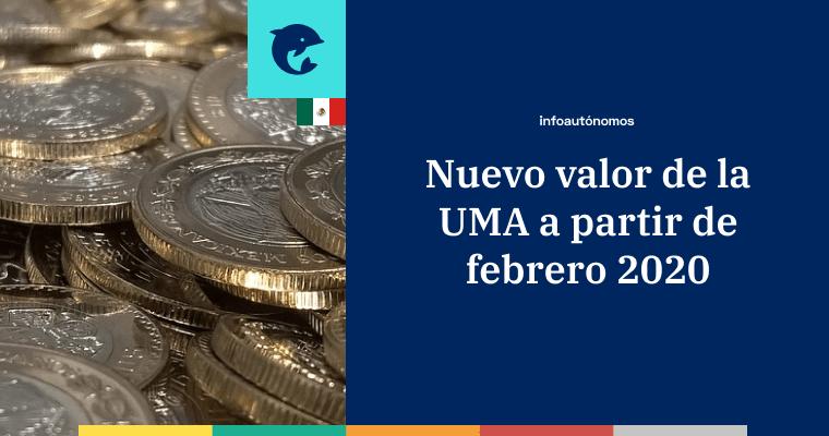 Nuevo valor de la UMA para febrero 2020