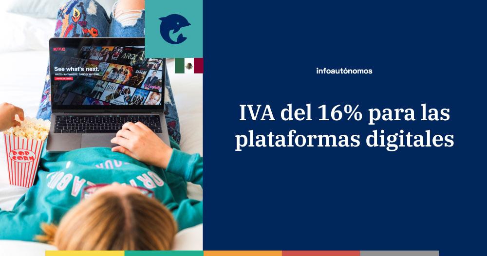 Obligaciones del IVA para plataformas digitales