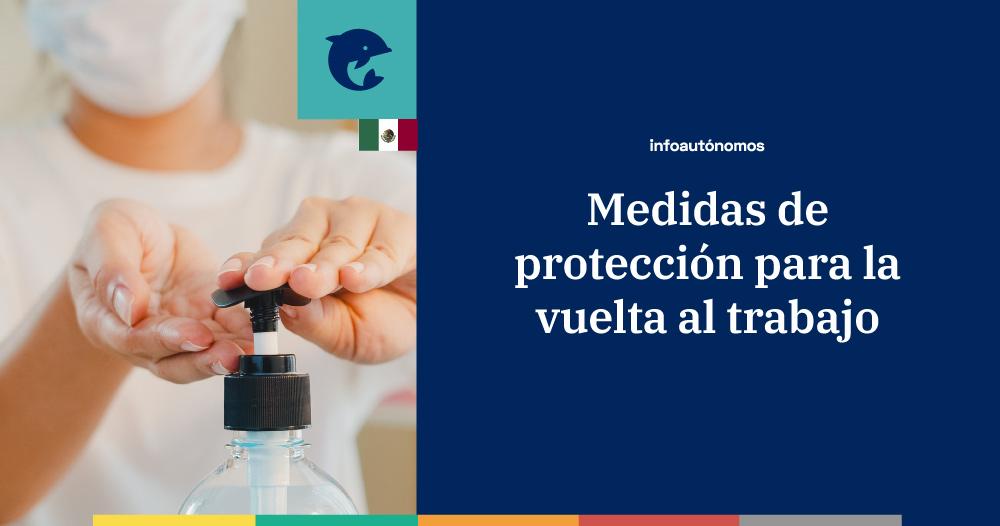 Medidas de protección para las empresas que reanuden actividades