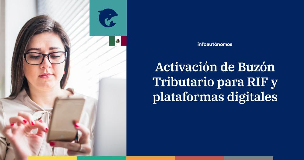 Activar buzón tributario para RIF y Régimen de Plataforma Digitales