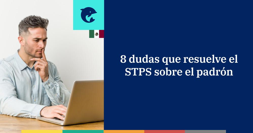 8 dudas resueltas por el STPS sobre el registro de empresas de outsourcing